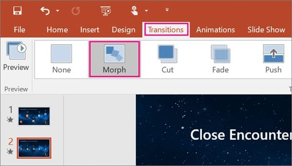 To use the Microsoft PowerPoint Morph transition effectively, you'll need to have two slides with at least one object in common.