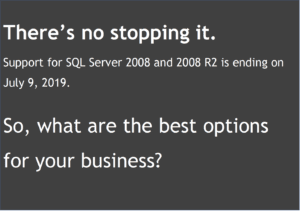 End of support for SQL Server 2008 notice. As a solution, there are two main versions of SQL on Azure: Azure SQL Database and SQL Server on Azure Virtual Machines.