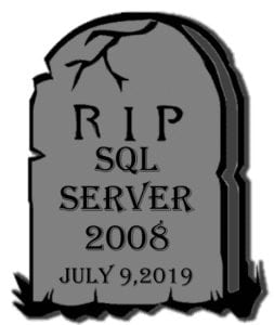 Tombstone indicating that SQL Server 2008 support is ending on July 9, 2019.