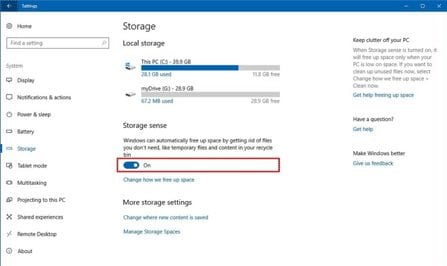 "To enable Storage sense in Windows 10, click on System, select Storage and then toggle Storage sense ""on""."
